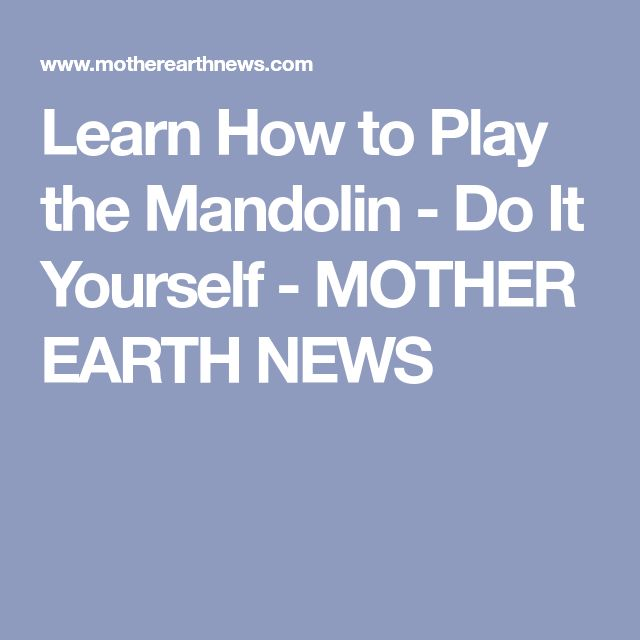 Learn how to play mandolin with online lessons and video ...