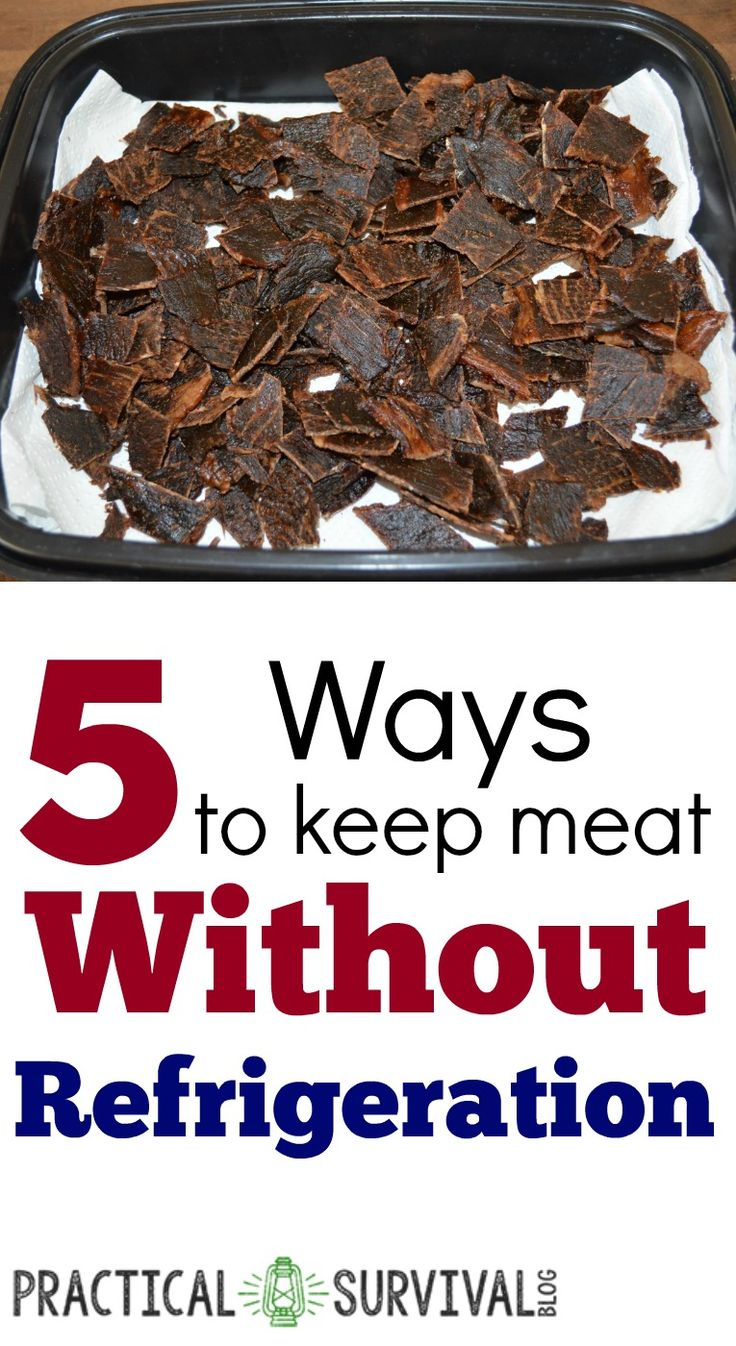 5 ways to store meat without refrigeration. Some interesting ways that I wouldn't have thought of