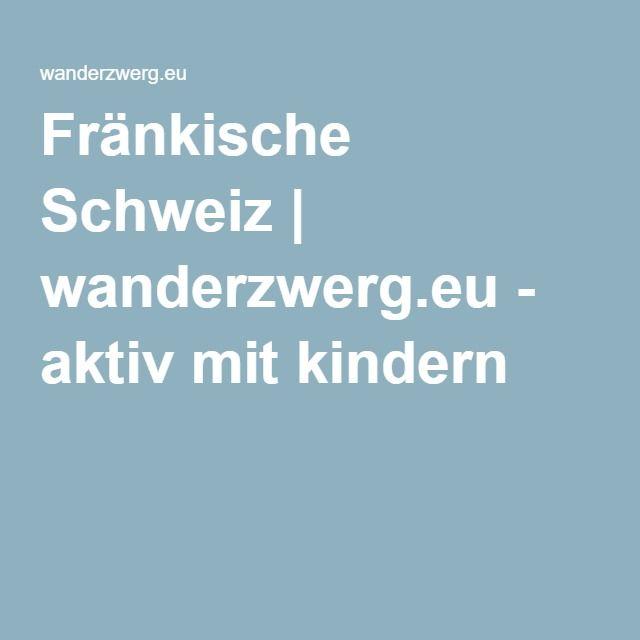 Fränkische Schweiz | wanderzwerg.eu - aktiv mit kindern