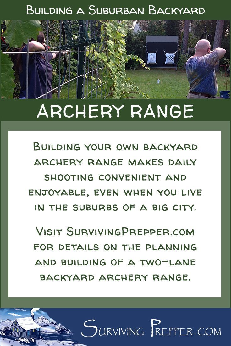 Building your own backyard archery range makes daily shooting convenient and enjoyable, even when you live in the suburbs of a big city. via @https://www.pinterest.com/SurvivingPrep