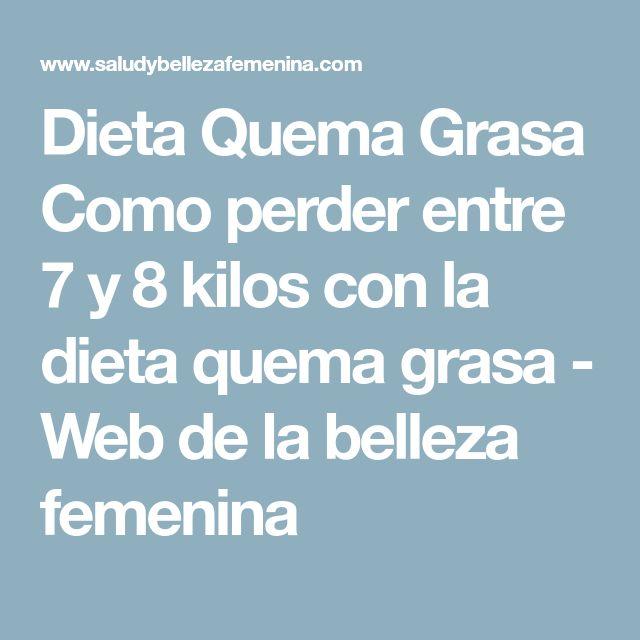 Dieta Quema Grasa   Como perder entre 7 y 8 kilos con la dieta quema grasa - Web de la belleza femenina
