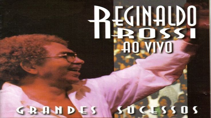 CD Reginaldo Rossi Grandes Sucessos Ao Vivo 1998 [HD]