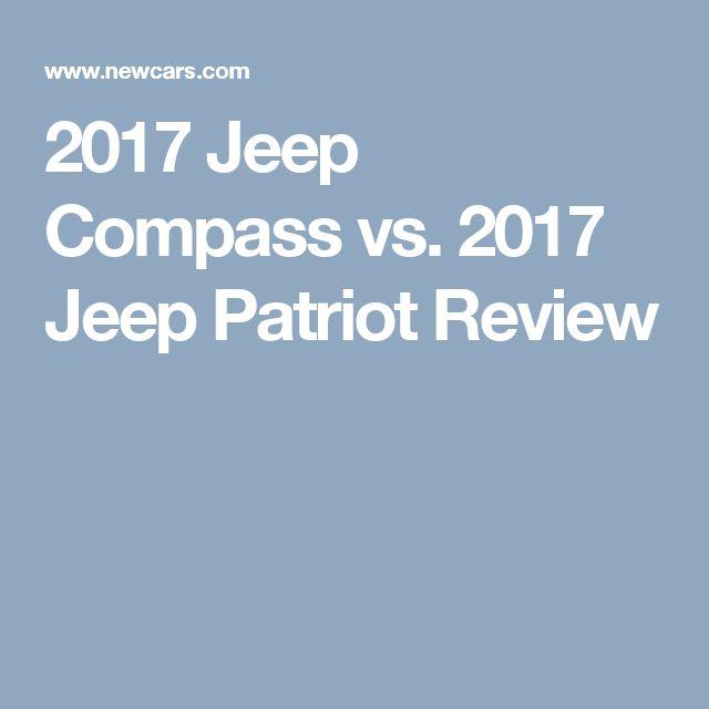2017 Jeep Compass vs. 2017 Jeep Patriot Review