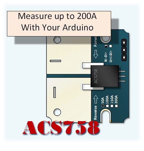Measuring Higher Current with your Arduino The Allegro AC758 allows