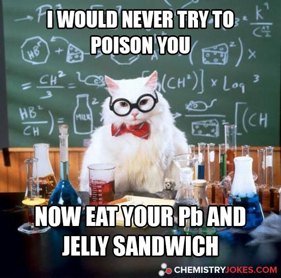 I Would Never Try To Poison You