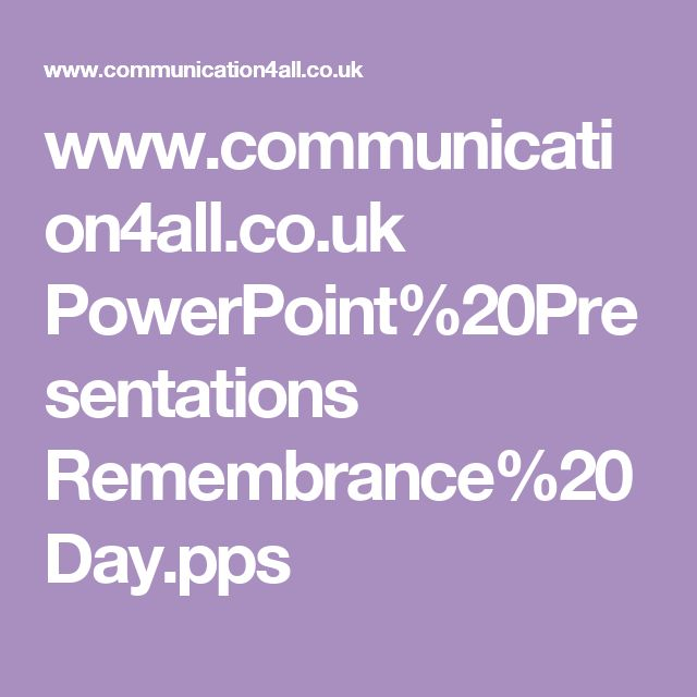 www.communication4all.co.uk PowerPoint%20Presentations Remembrance%20Day.pps