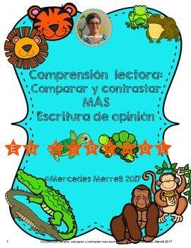 Comprensión lectora: comparar y contrastar MÁS escritura de opinión (en español)
