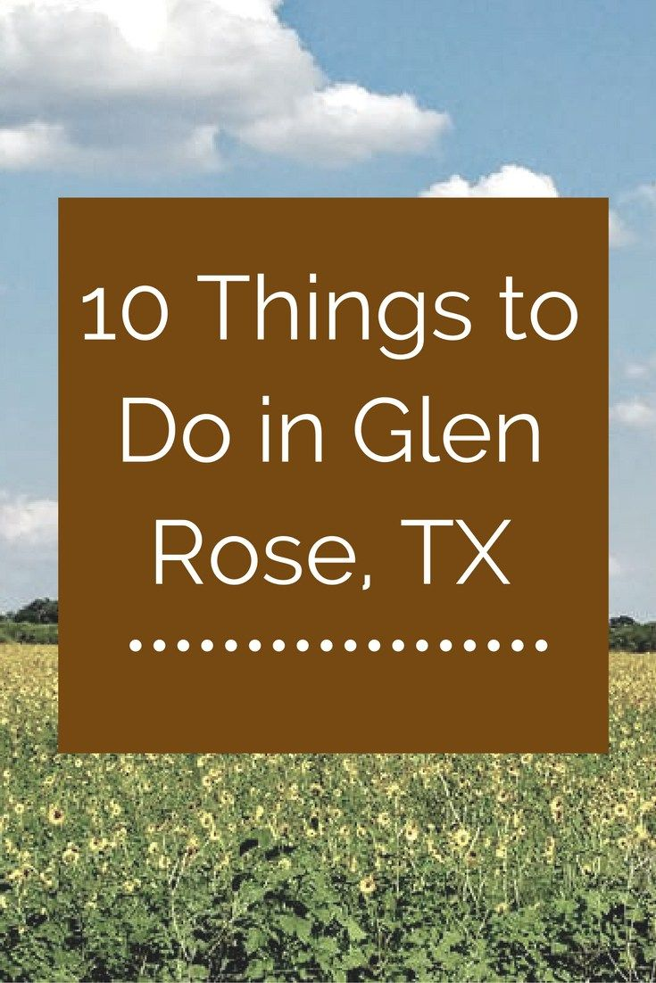 Things to do in Glen Rose, TX