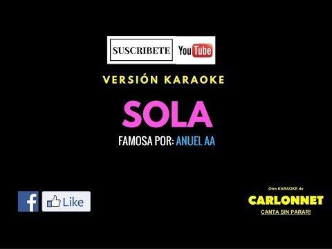 Sola - Anuel AA(Karaoke)