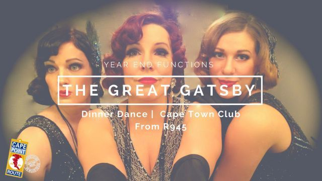 A roaring 1920's Gatsby Themed Dinner Dance awaits you at the Cape Town Club in a private venue including sit down dinner and dance with tunes provided by live band to suit the theme.   No of persons: Min 30   Max 100