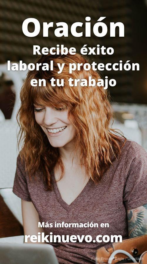 Utiliza esta oración para pedir éxito laboral, protección en tu trabajo y aumento de ingresos económicos. Más información: https://www.reikinuevo.com/recibe-exito-laboral-proteccion-trabajo/