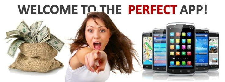 The PERFECT APP is your gateway to explore the Internet. It is not limited to mobile devices but a useful tool on any desktop PC, laptop, notebook, tablet PC, smart phone, smart watch and smart TV. The PA CASH PROGRAM is your chance to cash real money simply for using our FREE APP and for recommending it to other people. No matter who you are, no matter where you live, today can be your first day to build your CASHFACTOR. The higher your CASHFACTOR is the more money you will cash in.