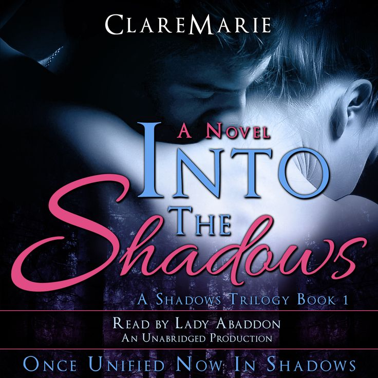 Into The Shadows Audiobook is Available Now on Audible, Amazon and iTunes.