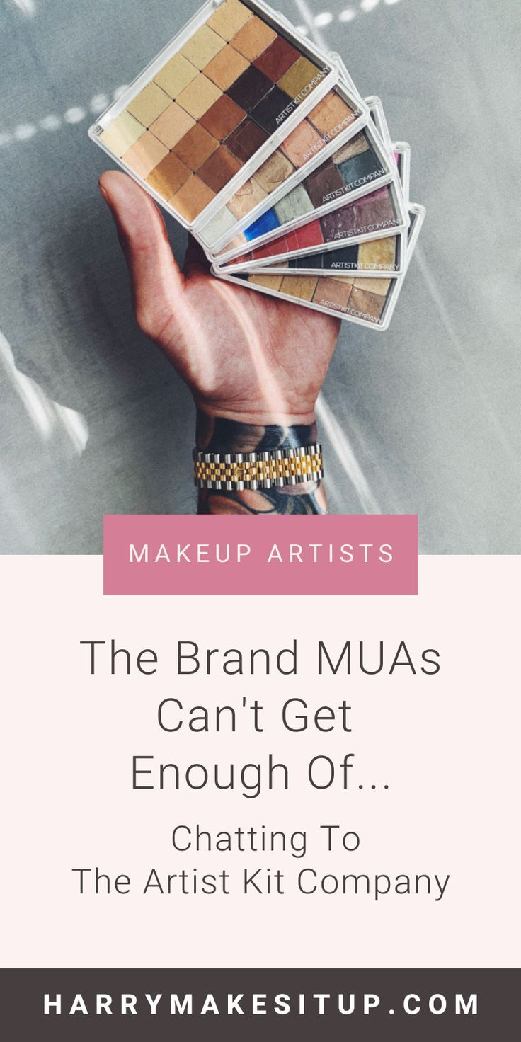 The Brand Muas Can T Get Enough Of Chatting To The Artist Kit Company Harry Makes It Up Best Makeup Artist Makeup Store Work Makeup
