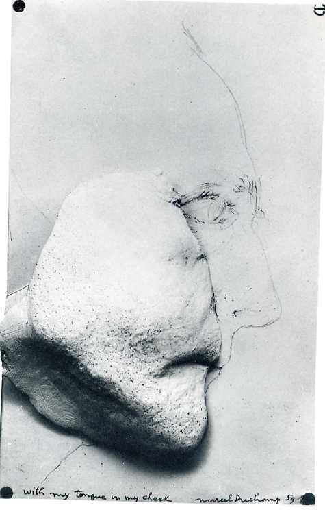 With my tongue in my cheek by Marcel Duchamp  With my tongue in my cheek été 1959 Plâtre, crayon, sur papier monté sur bois 25 x 15 x 5,1 cm Inscriptions : T.S.D. en bas à l'encre : With my tongue in my cheek marcel Duchamp 59 Oeuvre réalisée à Cadaquès