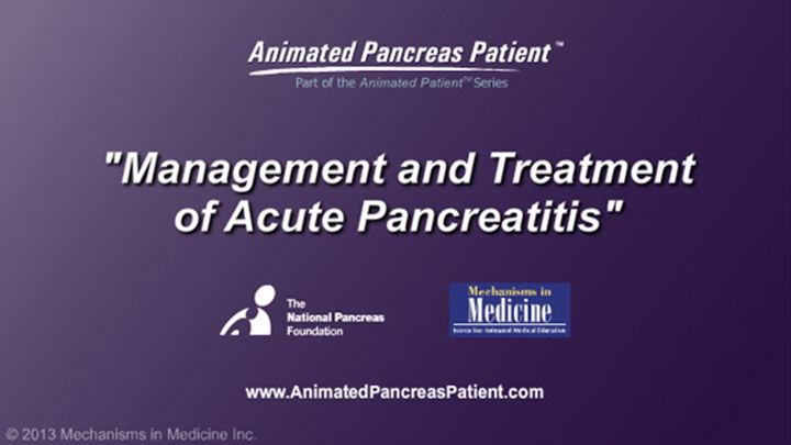 Management and Treatment of Acute Pancreatitis    *Please note: This slide set represents a visual interpretation and is not intended to provide, nor substitute as, medical and/or clinical advice. slide show: management and treatment of acute pancreatitis. this slide show describes the goals of management and treatment of acute pancreatitis and how patients can take an active role in managing the disease.