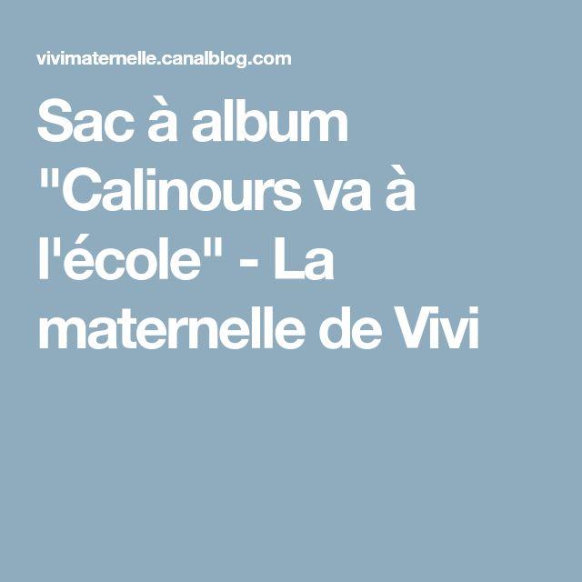 """Sac à album """"Calinours va à l'école"""" - La maternelle de Vivi"""