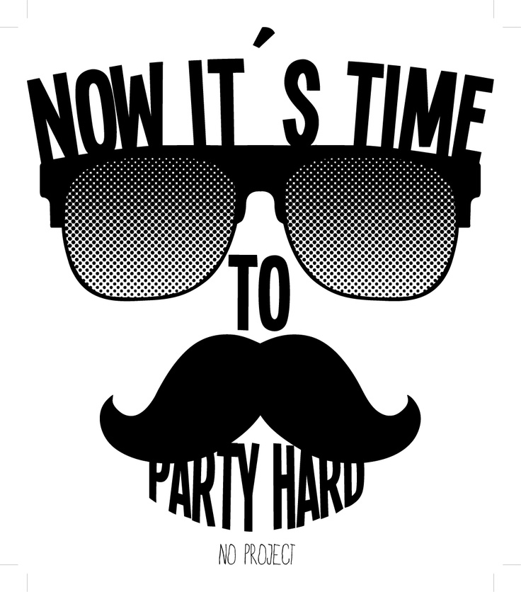 It's time to party hard!