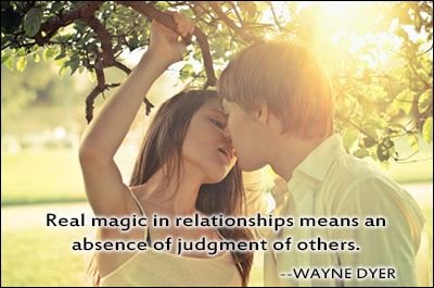 #OnlineDating365 #RelationshipQuote by #WayneDyer Real magic in relationship means an absence of judgement of others.