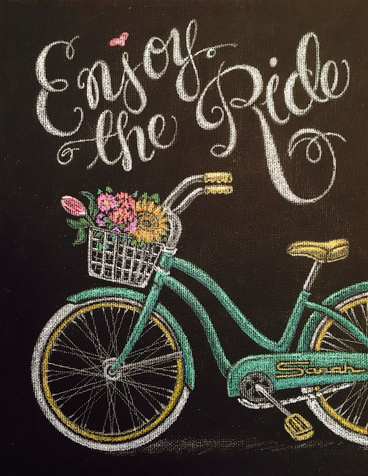 enjoy the ride chalkboard writingchalkboard letteringkitchen chalkboardchalkboard designschalkboard ideassummer