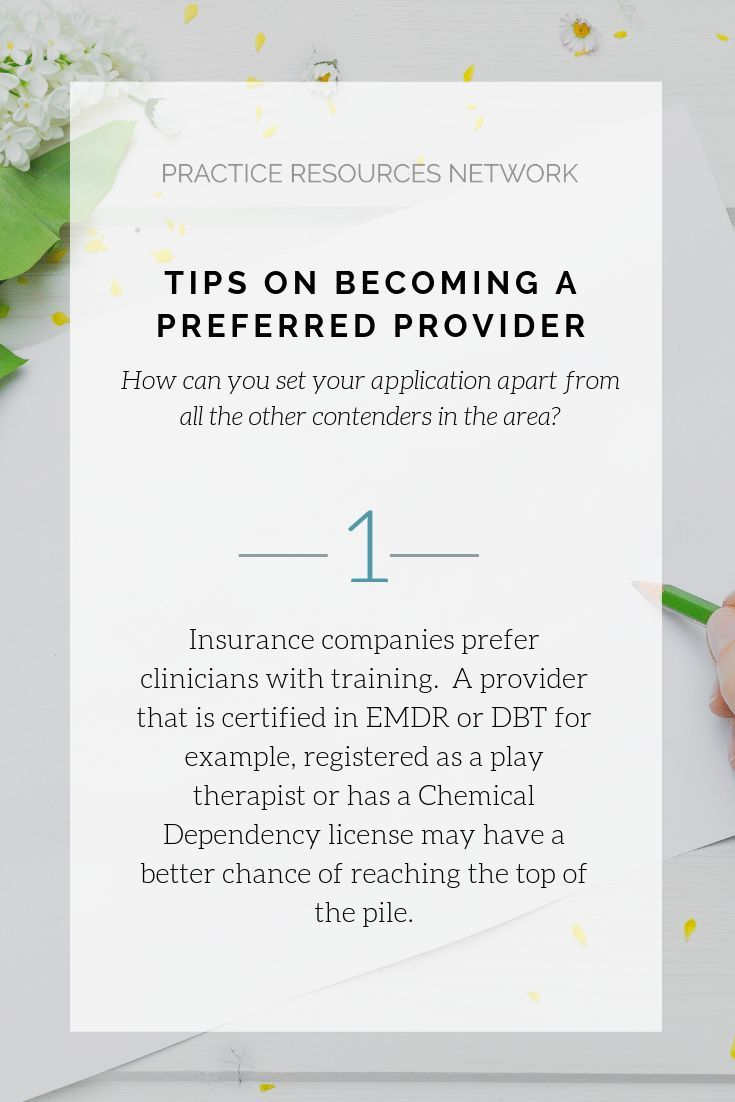 Tips On Becoming A Preferred Provider For A Private Practice Www