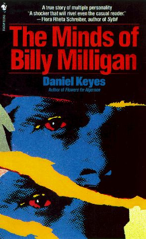 The minds of Billy Milligan / Daniel Keyes