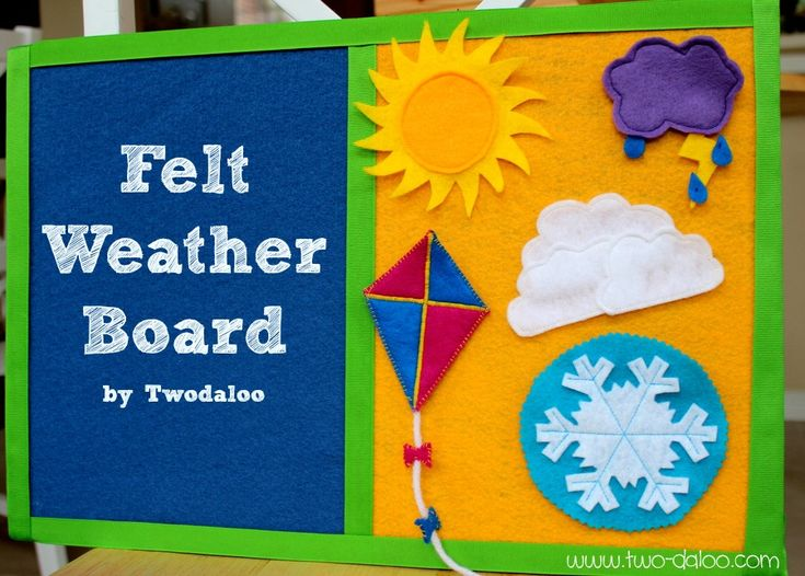 Felt Weather Board- use your sewing machine OR fabric glue for non-sewers! Cute way to learn about weather with little ones!