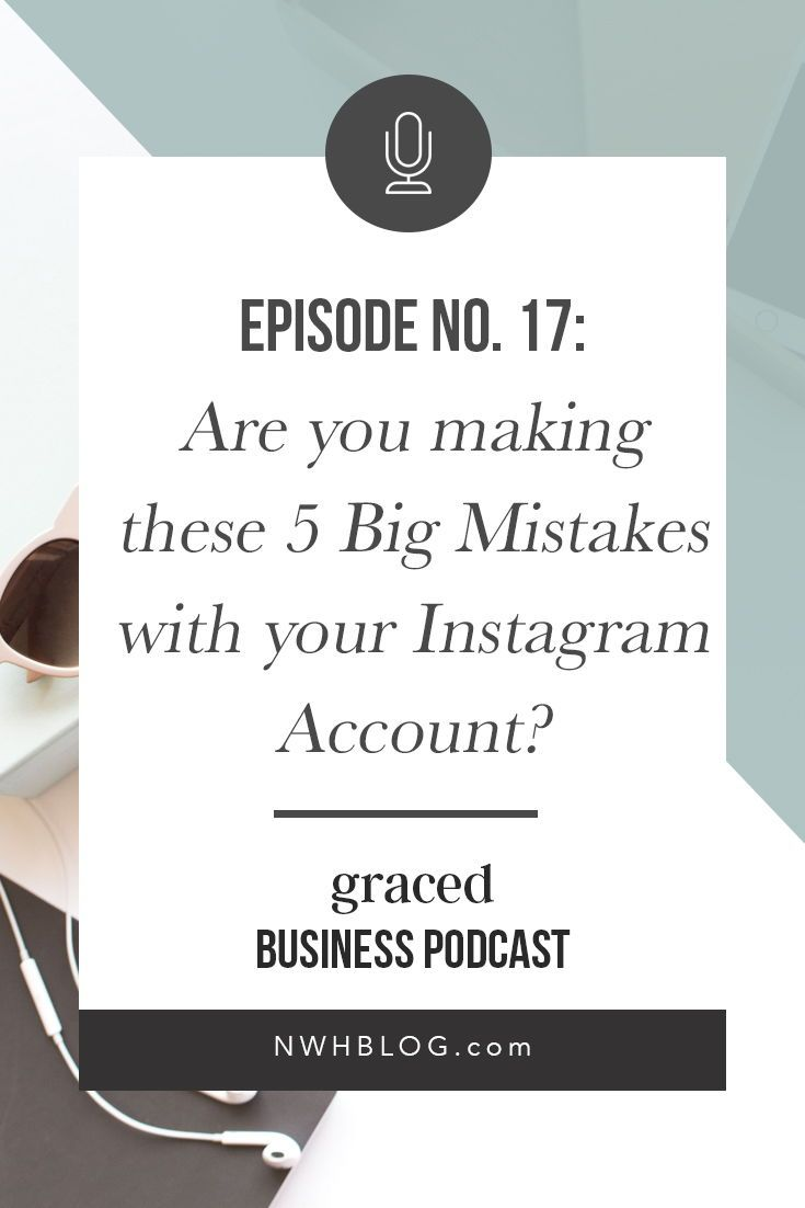 Are you making mistakes with your Instagram account that are