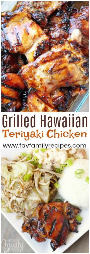 This Grilled Hawaiian Teriyaki Chicken is the real deal. The sweet and savory Hawaiian teriyaki marinade is THE best and SO easy to make. via @favfamilyrecipz