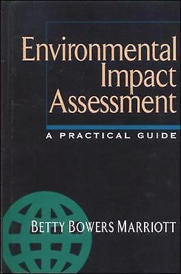 Environmental Impact Assessment : A Practical Guide by Betty B. Marriott...