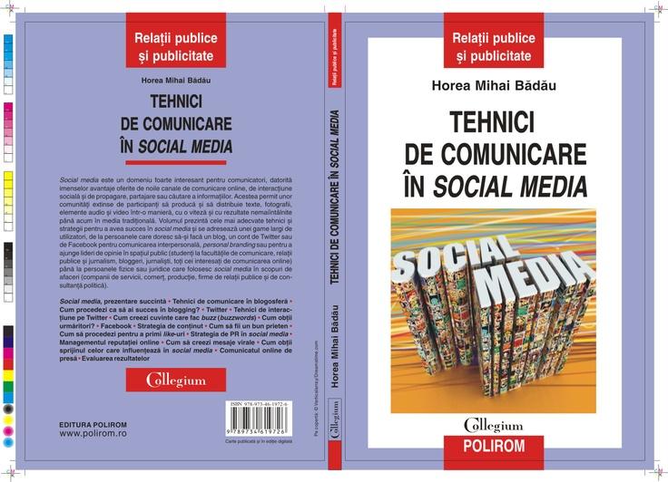 Primul manual de Social Media din Romania - cartea contine cele mai bune tehnici pentru a avea succes pe blog, Twitter si Facebook.