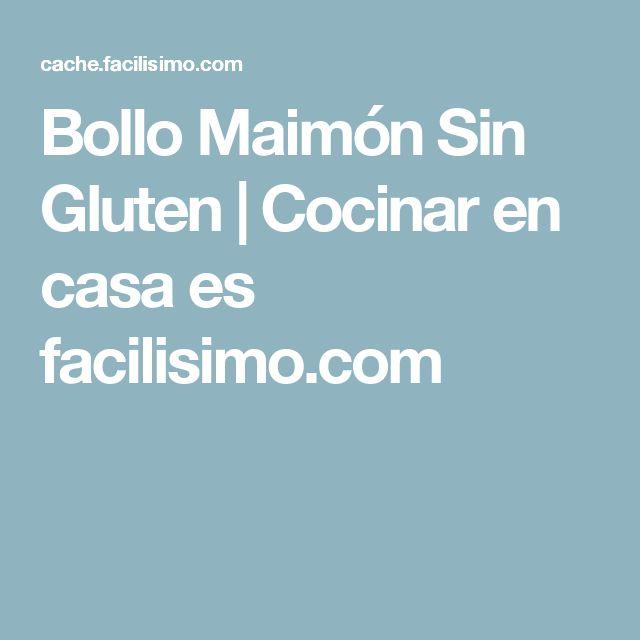 Bollo Maimón Sin Gluten | Cocinar en casa es facilisimo.com