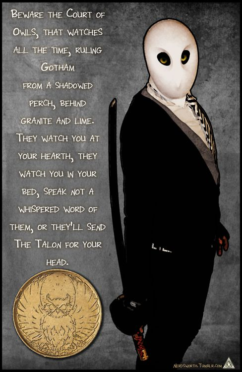 The Court of Owls. Batman the New 52. This story was so awesome! I liked it better than Death of the Family! I can't look at owls the same way anymore!