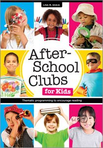 After-School Clubs for Kids: Thematic Programming to Encourage Reading - Books / Professional Development - Books for Public Librarians - Bo...