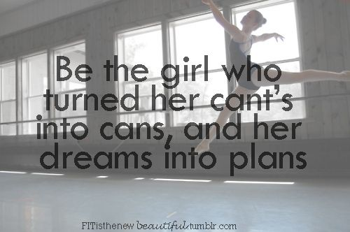 Motivational quote for girls. Follow Dance Saves Lives!