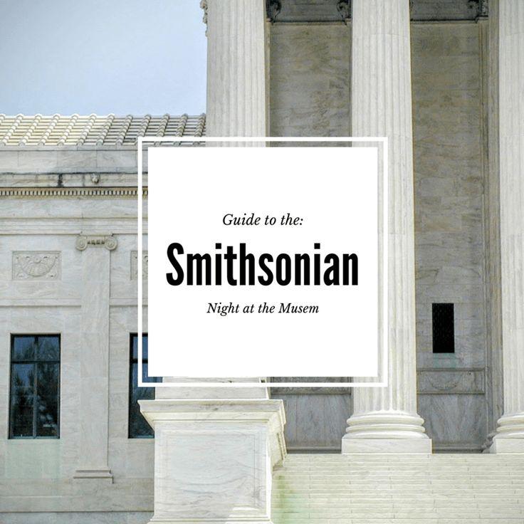 Guide to the Smithsonian Washington Dc
