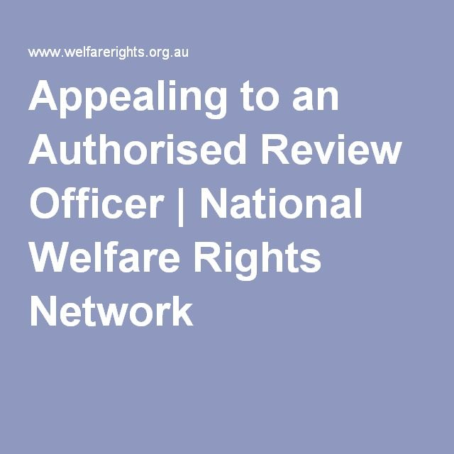 Appealing to an Authorised Review Officer   National Welfare Rights Network