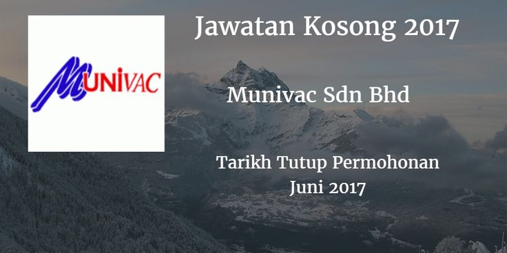 Jawatan Kosong Munivac Sdn Bhd Juni 2017