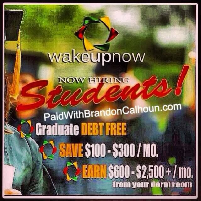 Make money from your dorm! All you need is internet access! wun.paidwithbrandoncalhoun.com brandoncalhoun85@gmail.com 318-237-9980