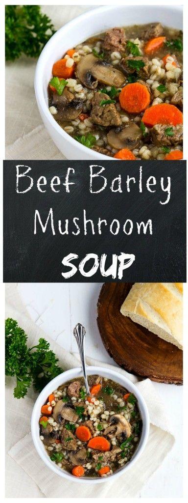 Beef Barley and Mushroom Soup | Recipe | Mushroom Soup, Beef and ...