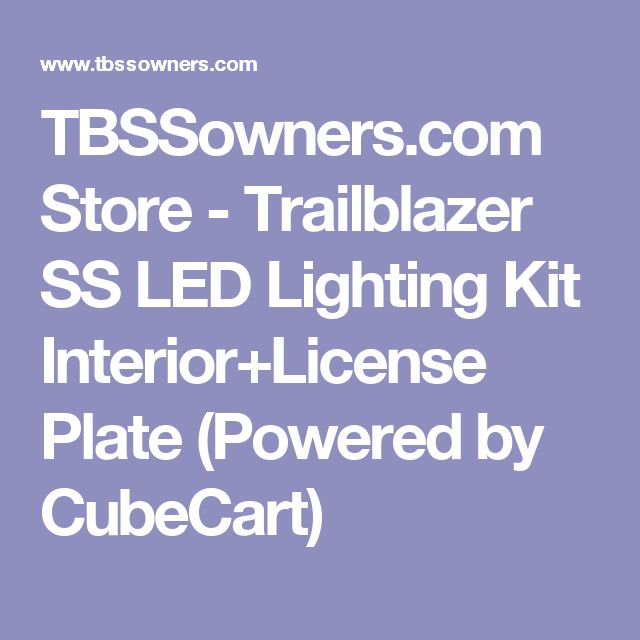 TBSSowners.com Store - Trailblazer SS LED Lighting Kit Interior+License Plate (Powered by CubeCart)