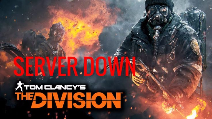 The Division Servers Going Down Tomorrow, Here's Exactly When and for Ho...