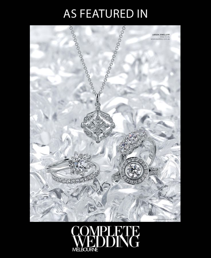 A selection of Larsen Jewellery's custom made pieces in the #CompleteWedding magazine