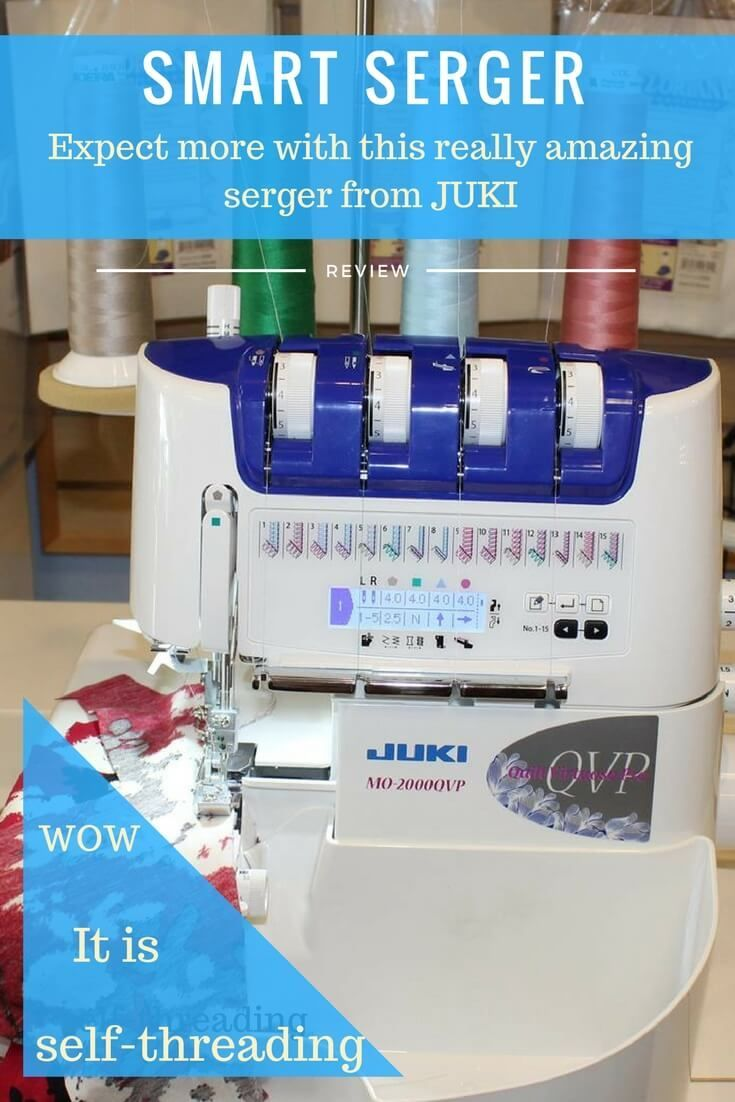 Review of Juki serger MO 2000 QVP, how to use a serger, serger stitches, self-threading serger