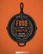 Eat Drink Perth | YOUR GUIDETO THE CITY