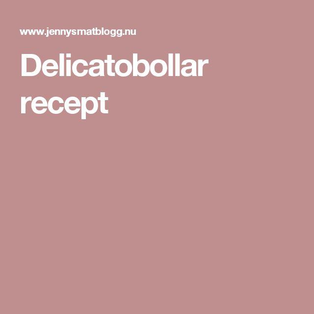 Delicatobollar recept