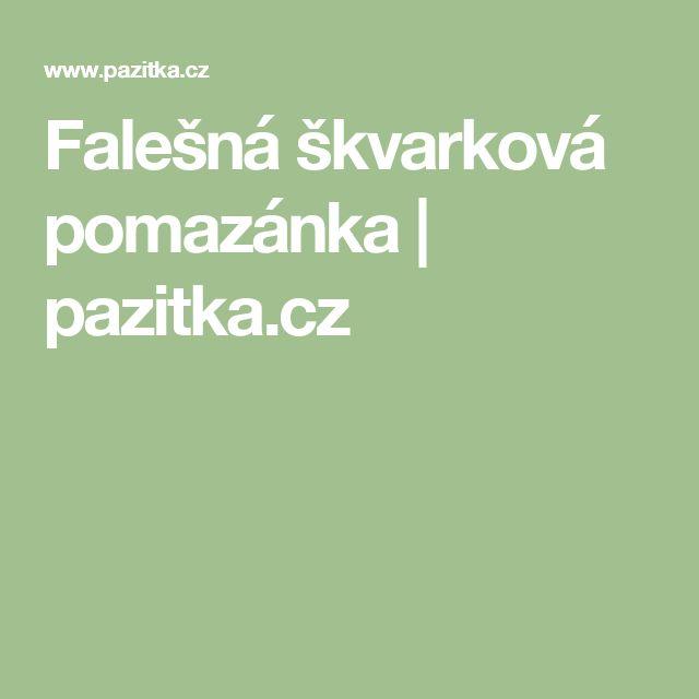 Falešná škvarková pomazánka | pazitka.cz