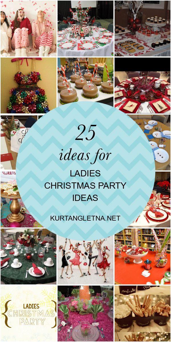 25 Ideas For Ladies Christmas Party Ideas Ladies Christmas Party Company Christmas Party Games Christmas Party Games For Adults