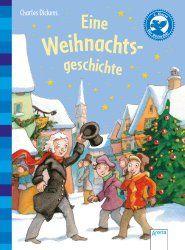 Selbständiges Lesen lernen, Stufe 1-2, Eine Weihnachtsgeschichte, Charles Dickens