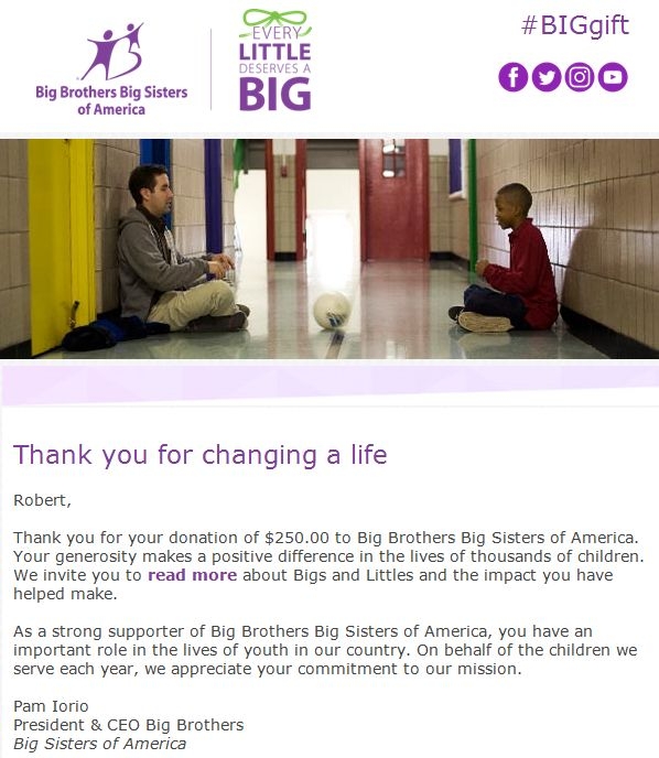 We are proud to announce that we have made a donation to Big Brothers Big Sisters of America. Big Brothers Big Sisters of America is an organization that is near and dear to our President, Robert Klinger, who was part of the program as a child. We would like to thank Big Brothers Big Sisters of America for making a positive difference in the lives of thousands of children!
